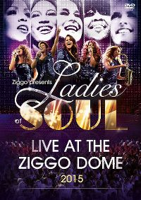 Cover Ladies Of Soul - Live At The Ziggo Dome 2015 [DVD]